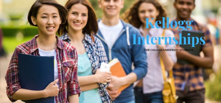 Kellogg Paid Internships for Summer 2020