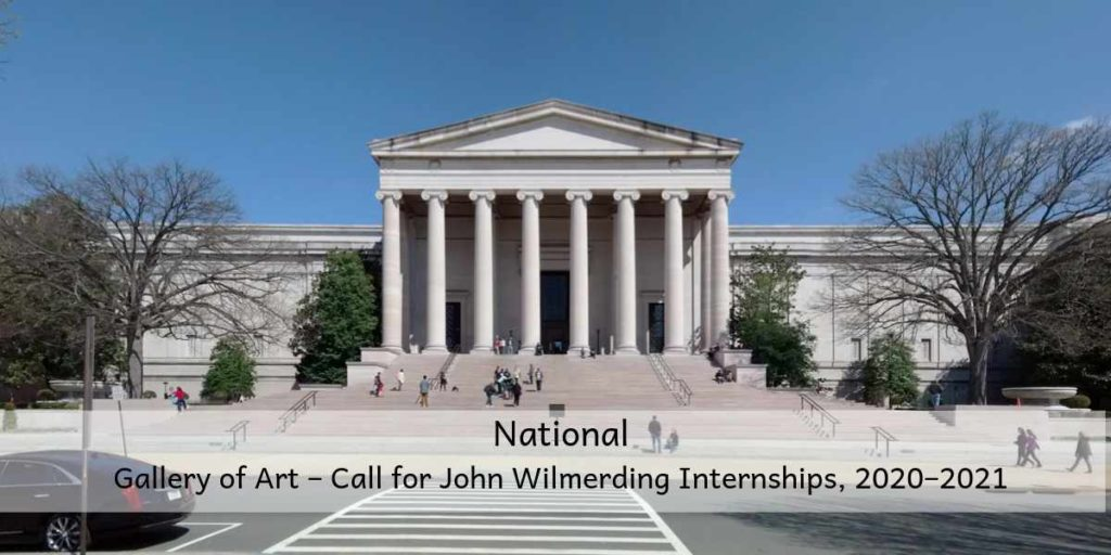 National Gallery of Art – Call for John Wilmerding Internships, 2020–2021