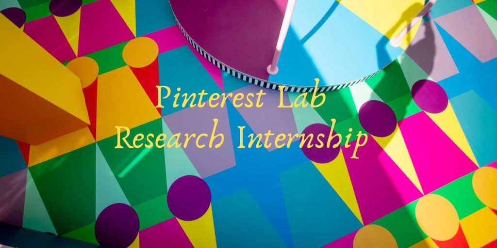 Pinterest Labs Research Internship