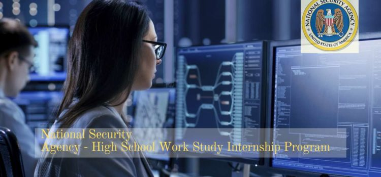 National Security Agency - High School Work Study Internship Program