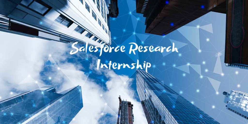 Salesforce Research Internship 2020