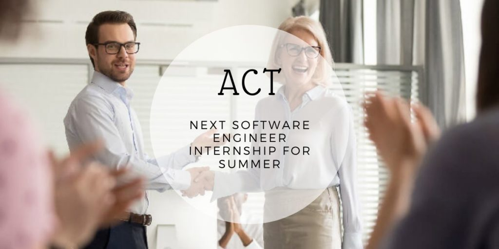 ACT Next Software Engineer Internship for Summer