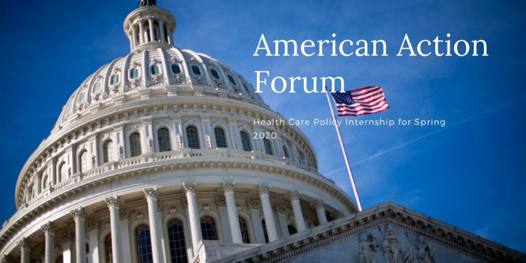 American Action Forum Health Care Policy Internship for Spring 2020