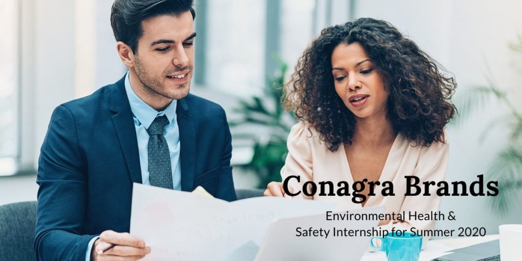Conagra Brands Environmental Health & Safety Internship for Summer 2020