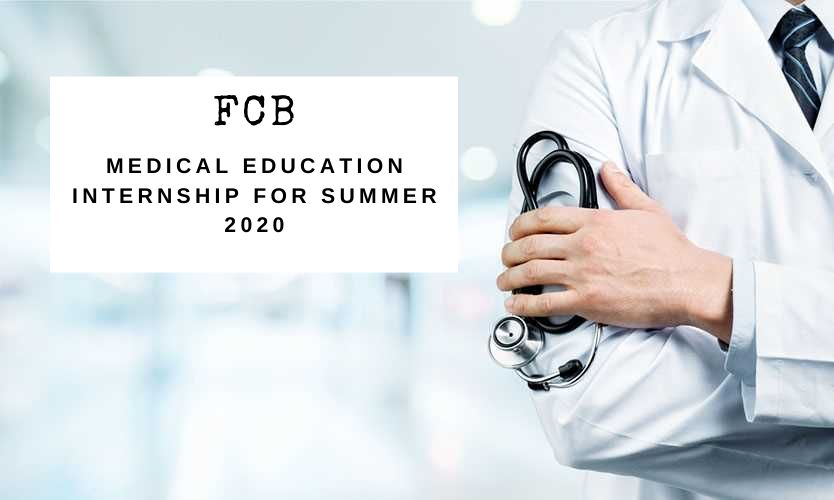 FCB Medical Education Internship for Summer 2020