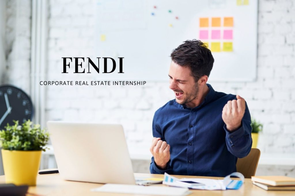 Fendi Corporate Real Estate Internship