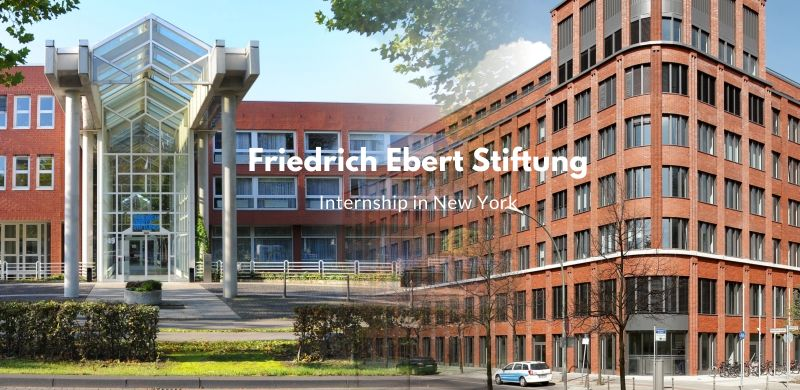 Friedrich Ebert Stiftung Internship in New York