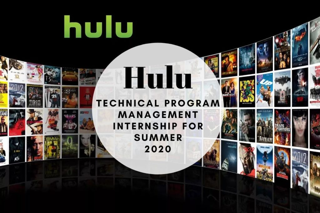 Hulu Technical Program Management Internship for Summer 2020