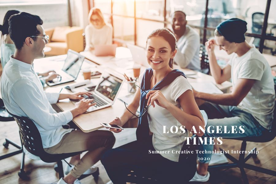Los Angeles Times Summer Creative Technologist Internship 2020