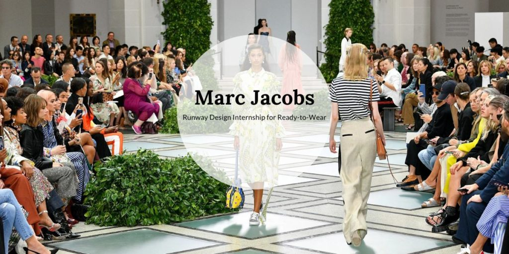Marc Jacobs Runway Design Internship for Ready-to-Wear
