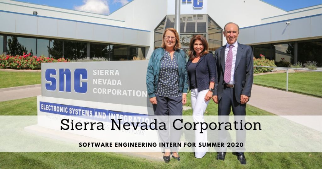 Sierra Nevada Corporation Software Engineering Intern for Summer 2020