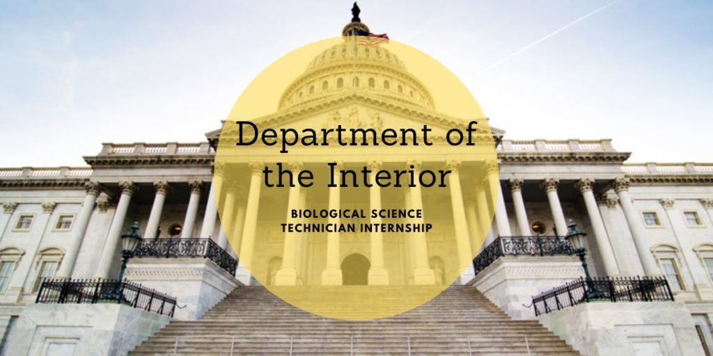 U.S. Department of the Interior Biological Science Technician Internship