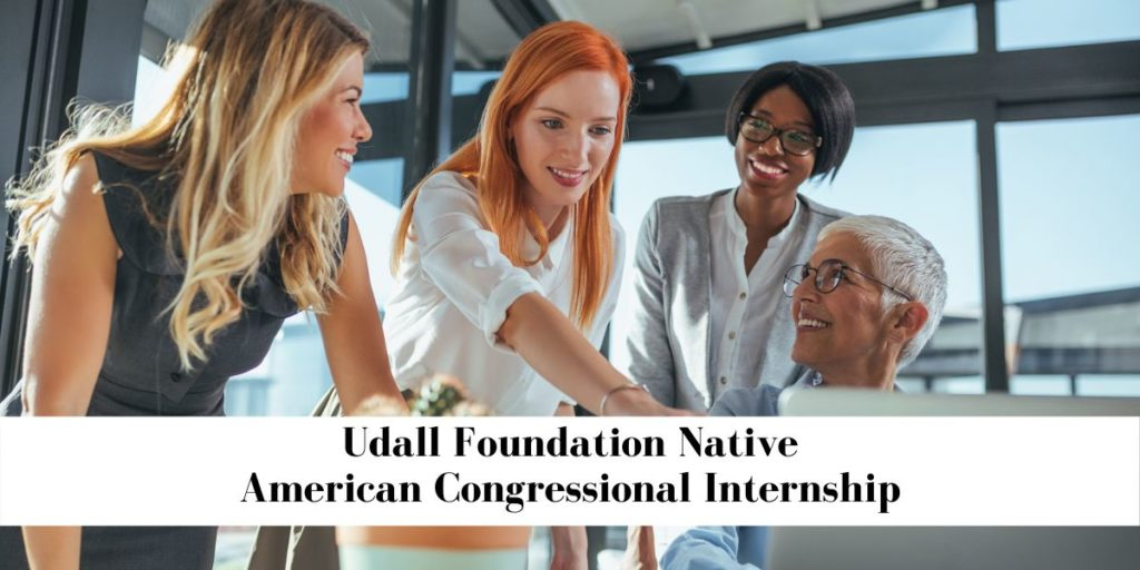 Udall Foundation Native American Congressional Internship