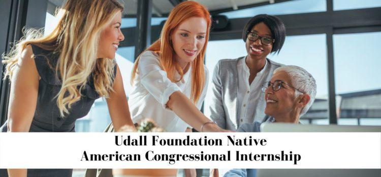 Udall Foundation Native American Congressional Internship