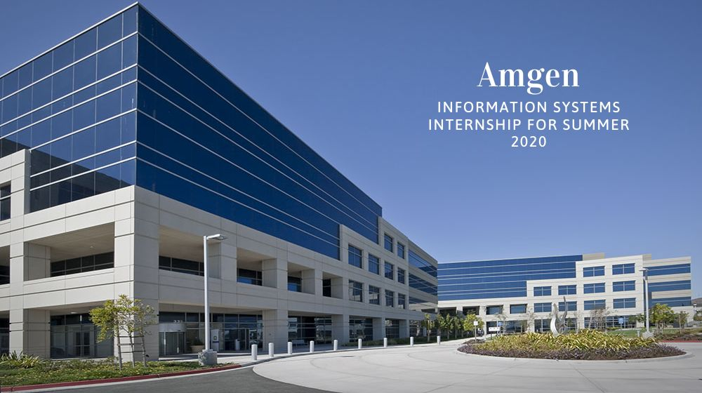 Amgen Information Systems Internship for Summer 2020