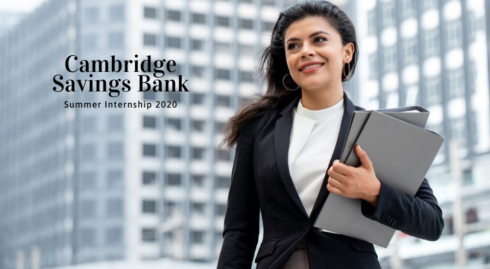 Cambridge Savings Bank Summer Internship 2020