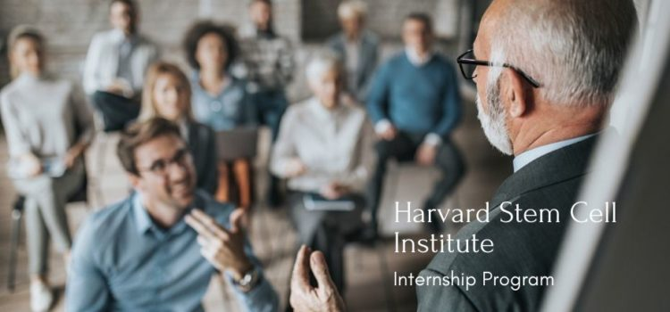 Harvard Stem Cell Institute Internship Program