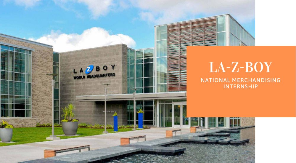 La-Z-Boy National Merchandising Internship