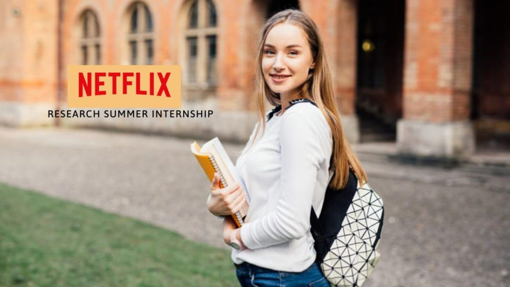 Netflix Research Summer Internship