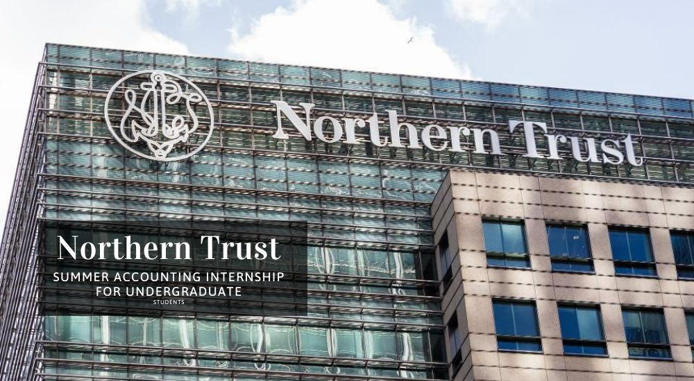 Northern Trust Summer Accounting Internship for Undergraduate Students
