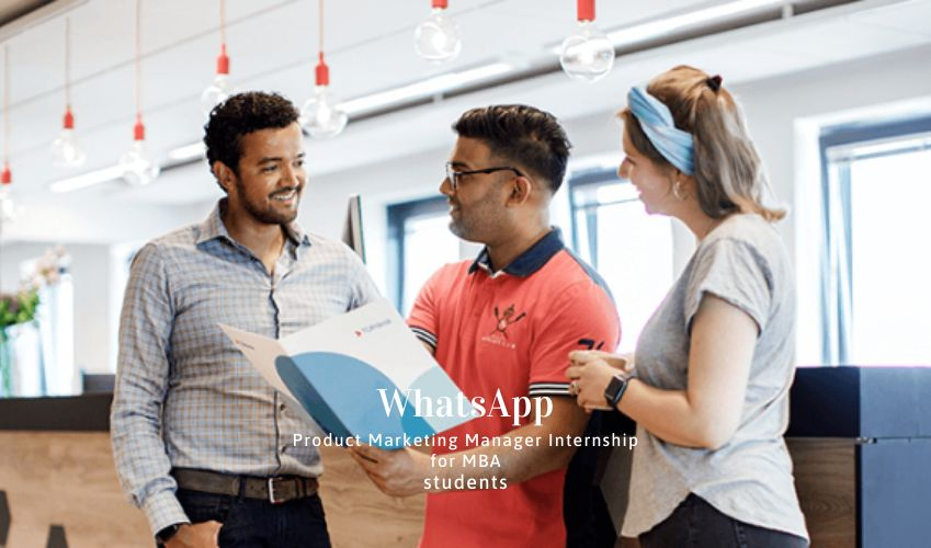 WhatsApp Product Marketing Manager Internship for MBA Students