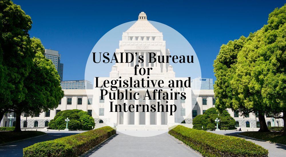 USAID's Bureau for Legislative and Public Affairs Internship