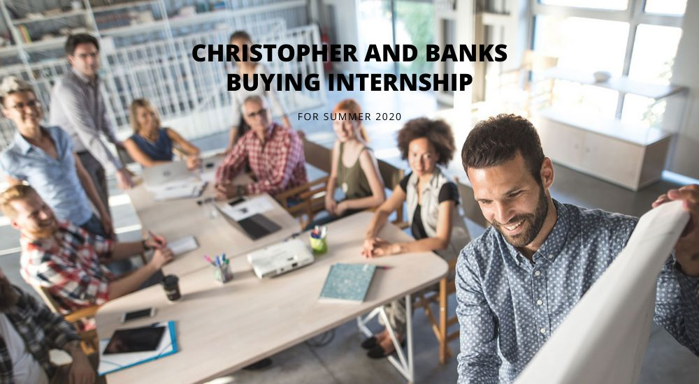 Christopher and Banks Buying Internship for Summer 2020
