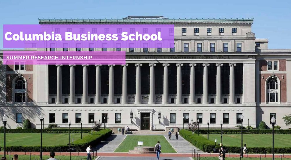 Columbia Business School Summer Research Internship