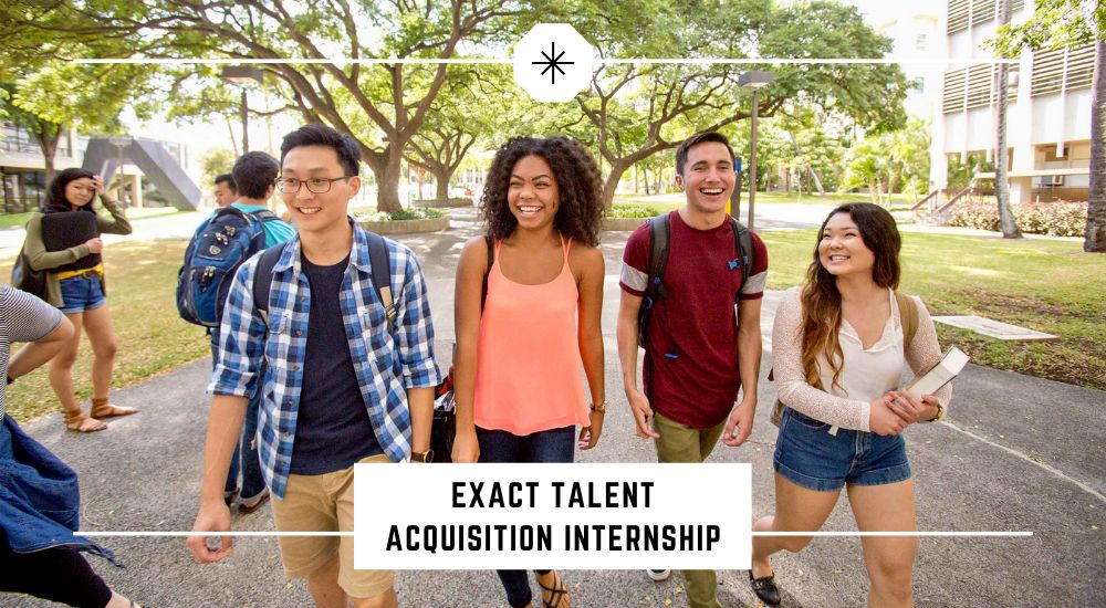 Exact Talent Acquisition Internship