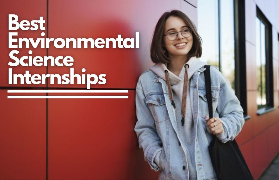 Best Environmental Science Internships 77