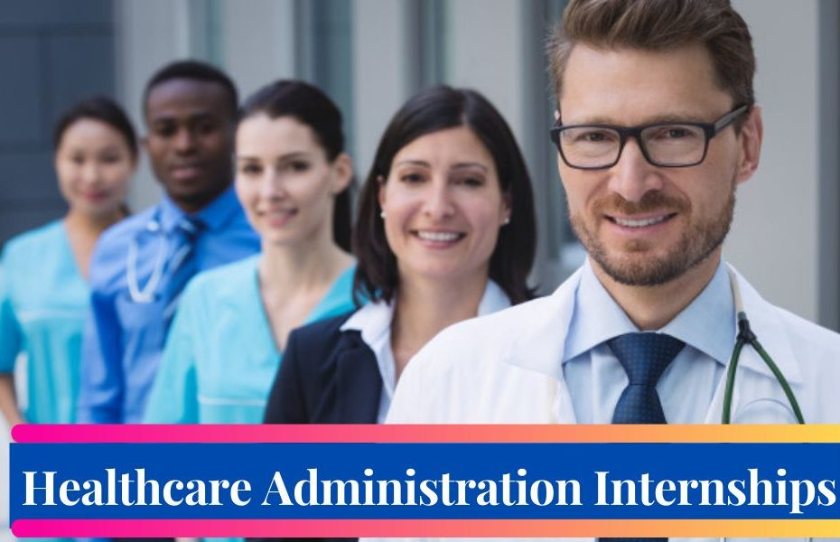 Healthcare Administration Internships