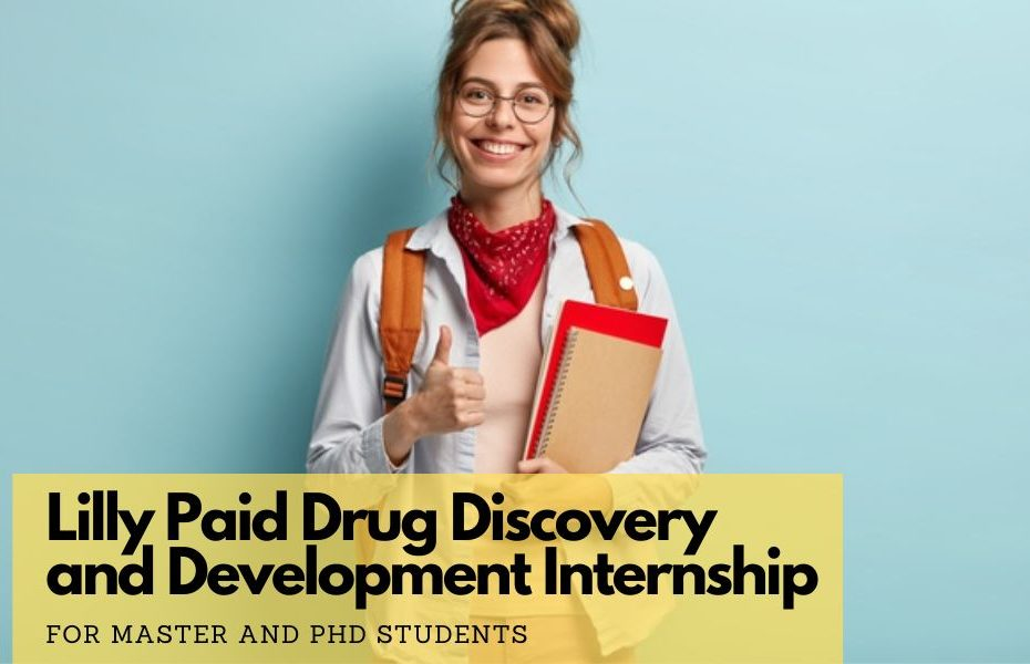 Lilly Paid Drug Discovery and Development Master and PhD Internship